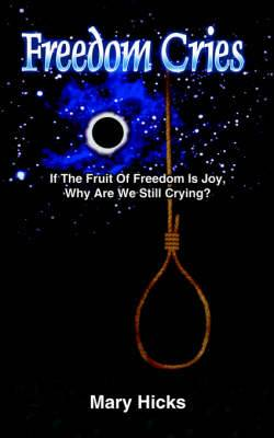 Freedom Cries
