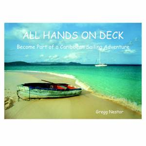 All Hands on Deck: Become Part of a Caribbean Sailing Adventure