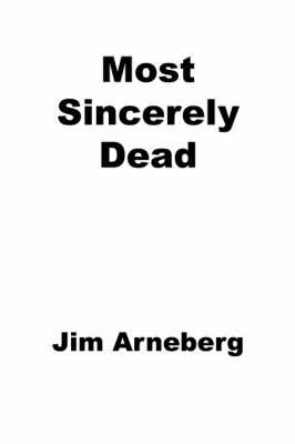 Most Sincerely Dead