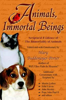 Animals, Immortal Beings