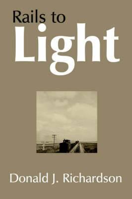 Rails to Light