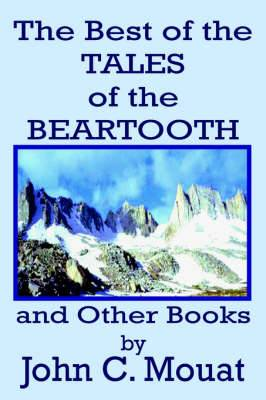 The Best of the Tales of the Beartooth and Other Books