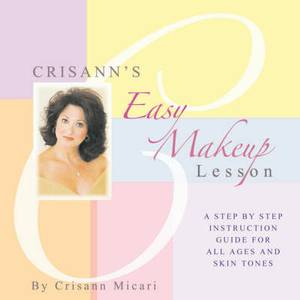 Crisann's Easy Makeup Lesson
