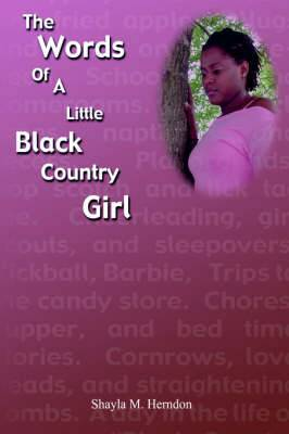 The Words of a Little Black Country Girl