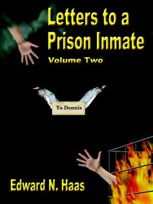 Letters to A Prison Inmate - Volume Two