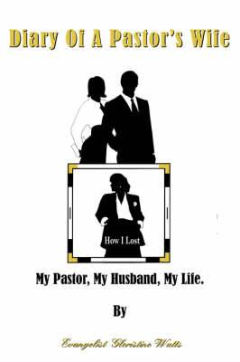 Diary Of A Pastor's Wife