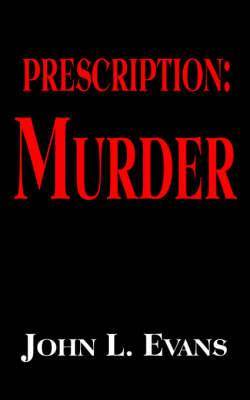 Prescription: Murder