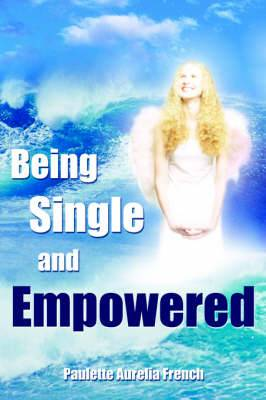 Being Single and Empowered