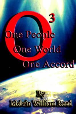 O3: One People One World One Accord
