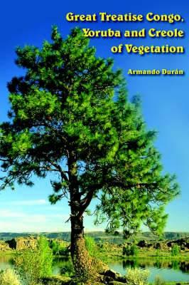 Great Treatise Congo, Yoruba and Creole of Vegetation
