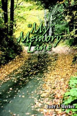My  Memory Lane