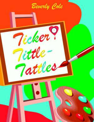Ticker Tittle-Tattles