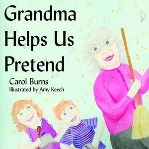 Grandma Helps Us Pretend