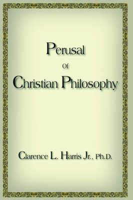 Perusal Of Christian Philosophy