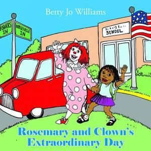 Rosemary and Clown's Extraordinary Day
