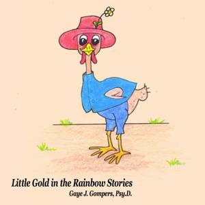 Little Gold in the Rainbow Stories