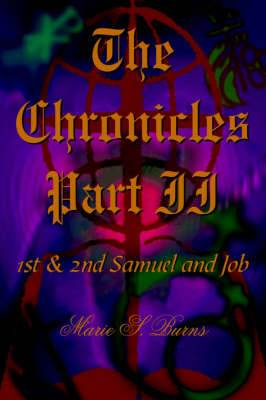 The Chronicles Part II: 1st and 2nd Samuel and Job