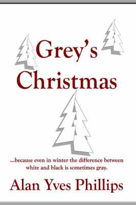Grey's Christmas: ...Because Even in Winter the Difference Between White and Black is Sometimes Gray