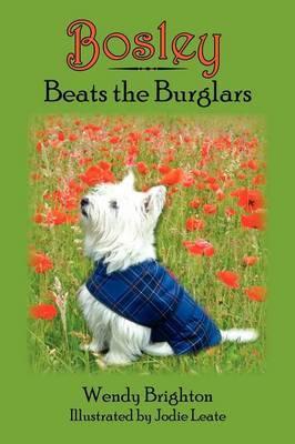 Bosley Beats the Burglars
