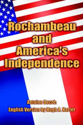 Rochambeau and America's Independence