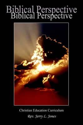 Biblical Perspective: Christian Education Curriculum