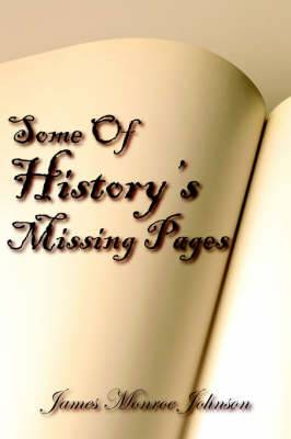 Some Of History's Missing Pages