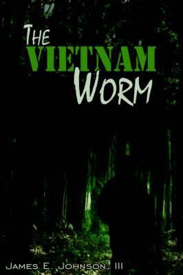 The Vietnam Worm
