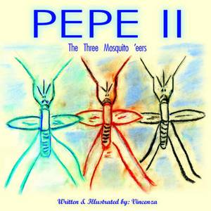 Pepe II: The Three Mosquito 'eers