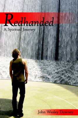 Redhanded: A Spiritual Journey