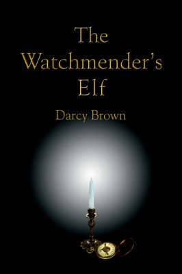 The Watchmender's Elf