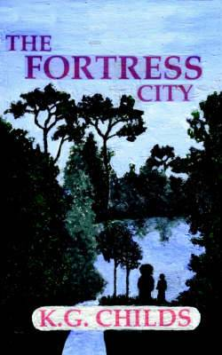 The Fortress City