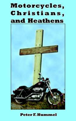 Motorcycles, Christians, and Heathens