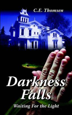 Darkness Falls: Waiting For the Light