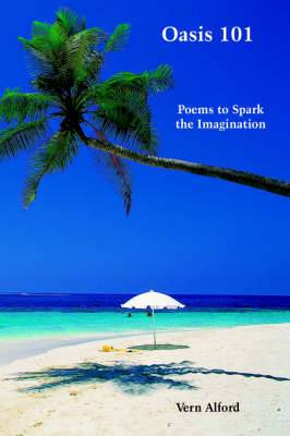 Oasis 101: Poems to Spark the Imagination
