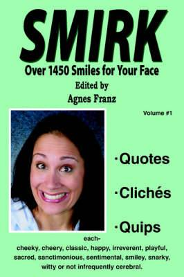 Smirk: Over 1450 Smiles for Your Face