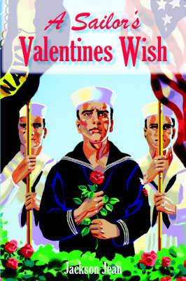 A Sailor's Valentines Wish