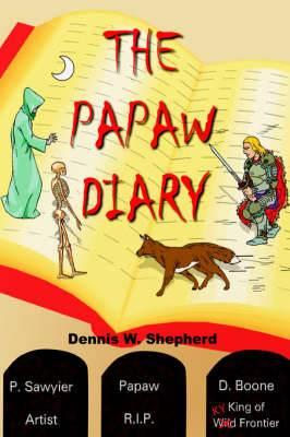 The Papaw Diary