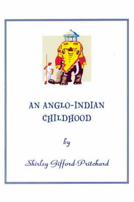 An Anglo-Indian Childhood