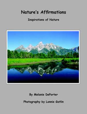 Nature's Affirmations: Inspirations of Nature