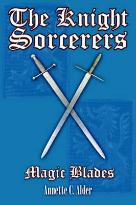 The Knight Sorcerers: Magic Blades