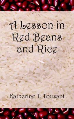 A Lesson in Red Beans and Rice