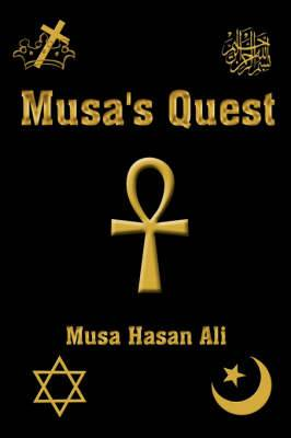 Musa's Quest