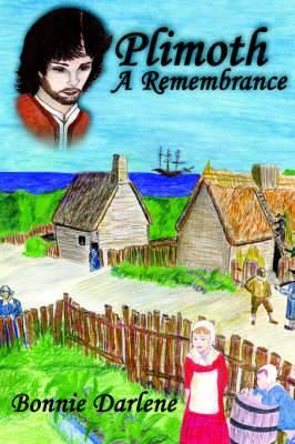 Plimoth A Remembrance