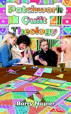 Patchwork Quilt Theology