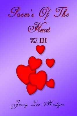 Poem's Of The Heart: Vol. III