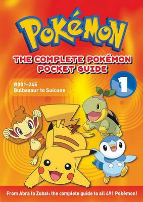 The Complete Pok�mon Pocket Guide: Vol. 1