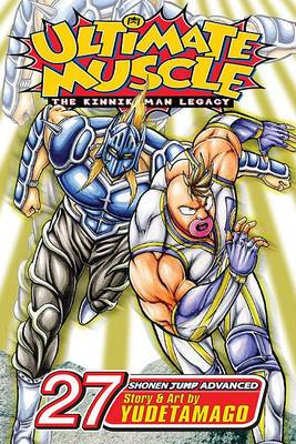 Ultimate Muscle: The Kinnikuman Legacy, Volume 27