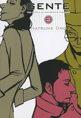 Gente, Volume 2: The People of Ristorante Paradiso