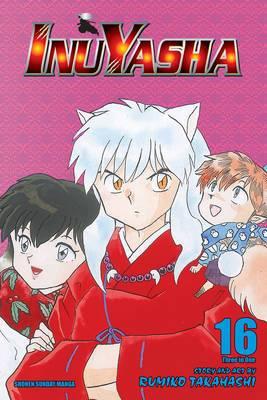 Inuyasha, Vol. 16 (Vizbig Edition)