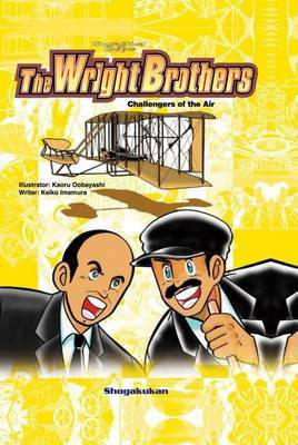 The Wright Brothers: Challengers of the Air